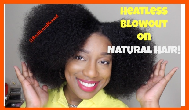 heatless blow out