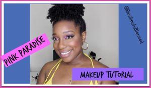 PinkParadise Makeup
